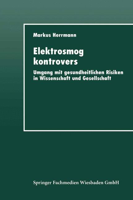 Elektrosmog kontrovers als Buch von Markus Herr...
