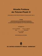 Aktuelle Probleme der Polymer-Physik