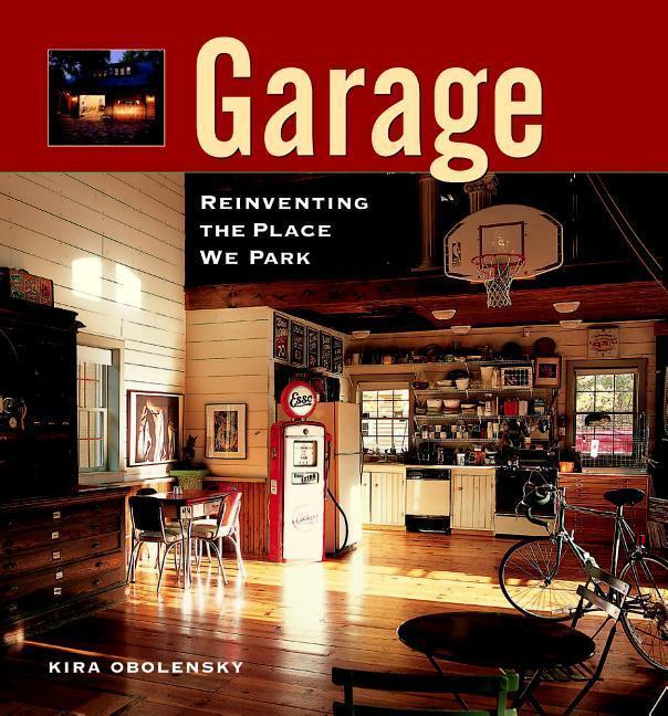 Garage: Reinventing the Place We Park als Taschenbuch