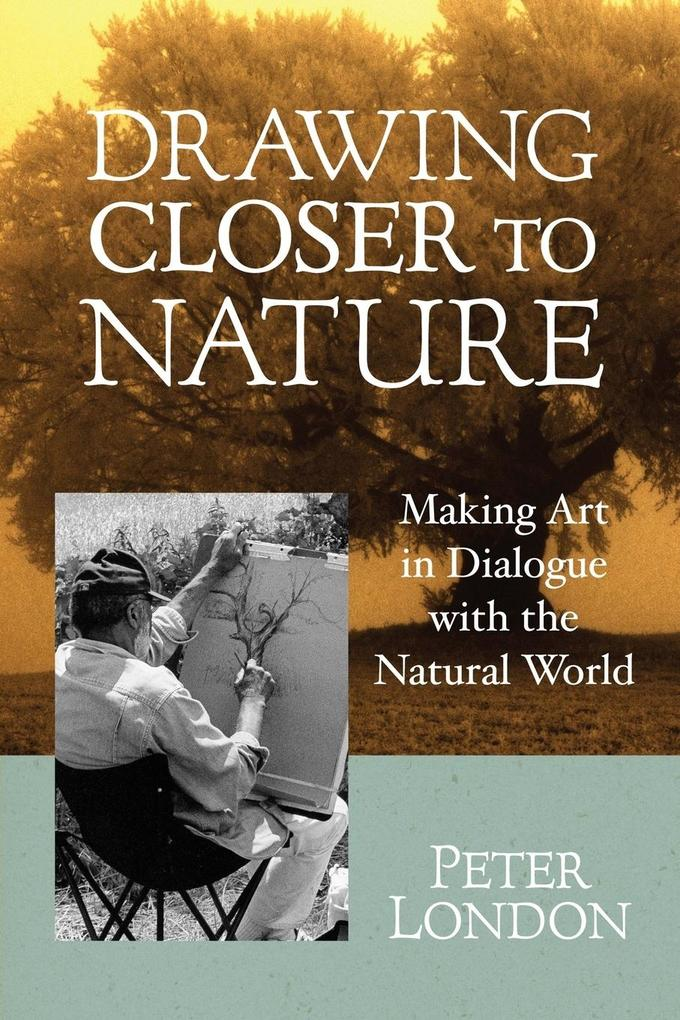 Drawing Closer to Nature als Taschenbuch