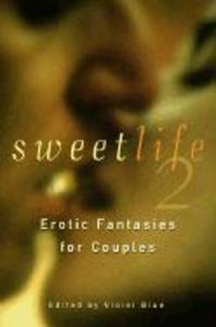 Sweet Life 2: Erotic Fantasies for Couples als Taschenbuch