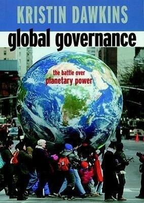 Global Governance: The Battle Over Planetary Power als Taschenbuch