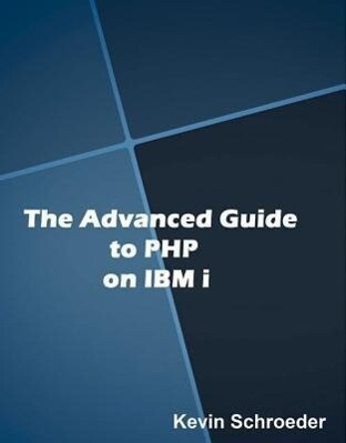Advanced Guide to PHP on IBM i als Taschenbuch ...