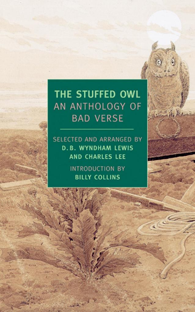 The Stuffed Owl: An Anthology of Bad Verse als Taschenbuch