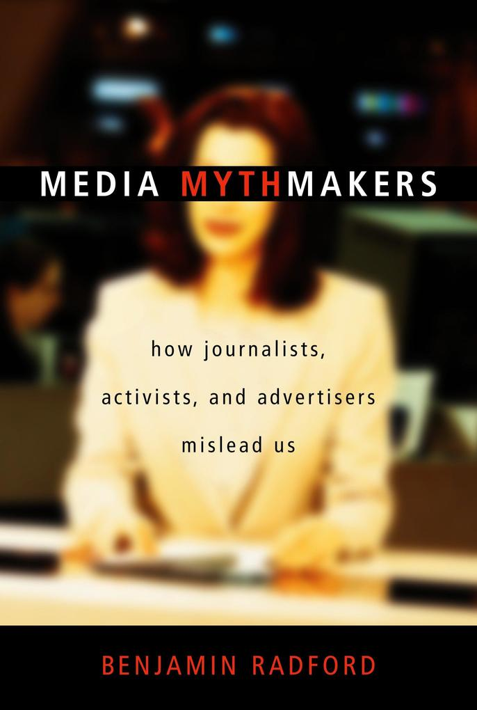 Media Mythmakers als Buch