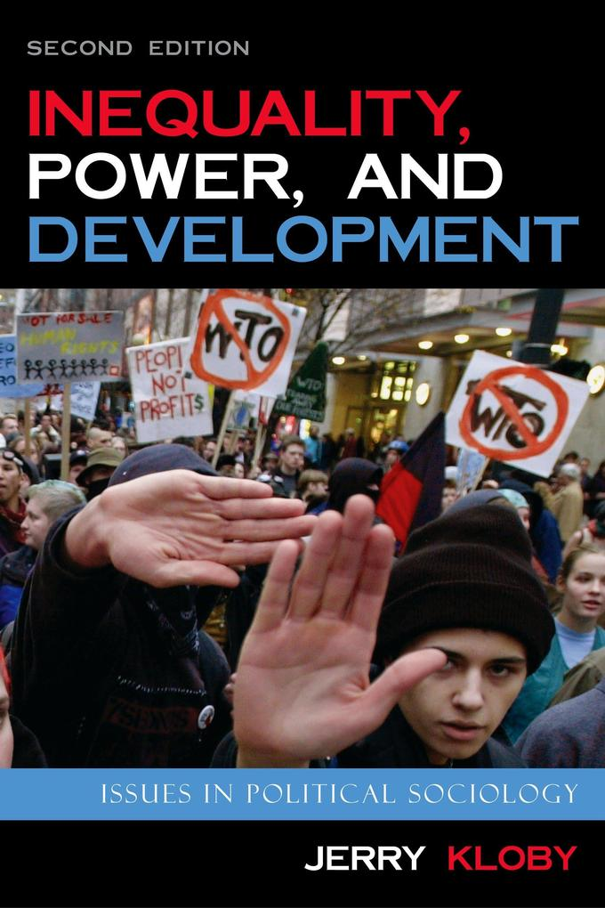 Inequality, Power, and Development: Issues in Political Sociology als Taschenbuch