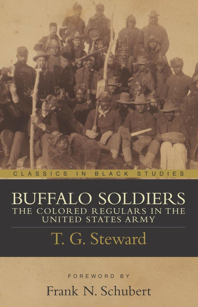 Buffalo Soldiers: The Colored Regulars in the United States Army als Taschenbuch