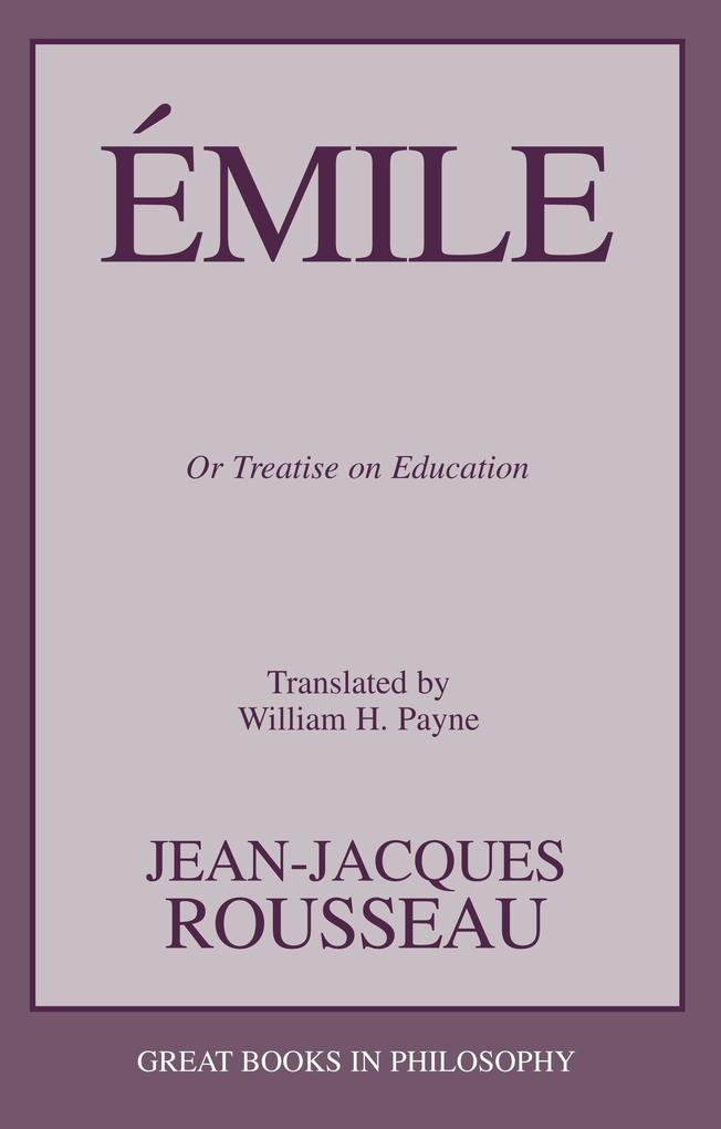 Emile: Or Treatise on Education als Taschenbuch