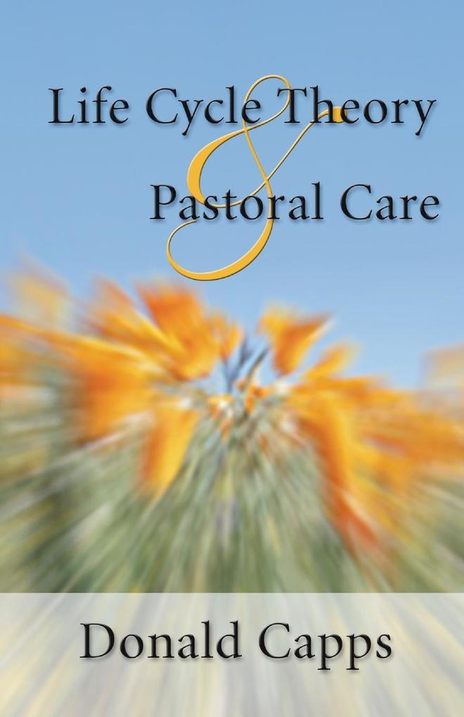 Life Cycle Theory and Pastoral Care als Taschenbuch