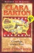 Clara Barton Angel of the Battlefield