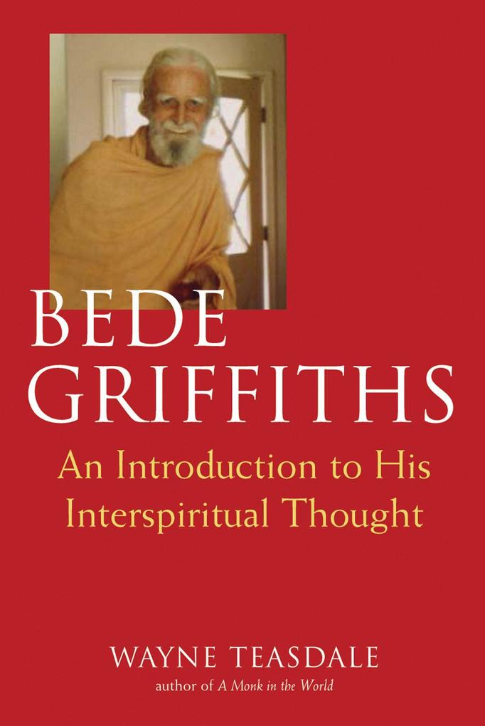 Bede Griffiths: An Introduction to His Spiritual Thought als Taschenbuch