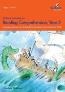 Brilliant Activities for Reading Comprehension, Year 3 (2nd Ed)