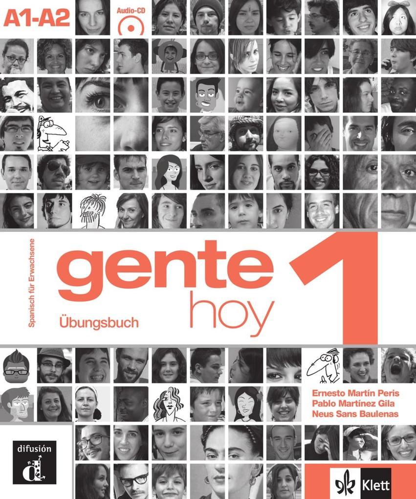 Gente hoy. Libro de trabajo + Audio-CD (A1-A2) als Buch