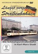 Die Schmalspurstraßenbahn in Karl-Marx-Stadt
