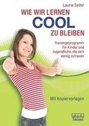 Wie wir lernen cool zu bleiben