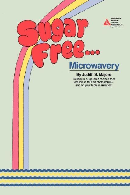 Sugar Free Microwavery als Taschenbuch