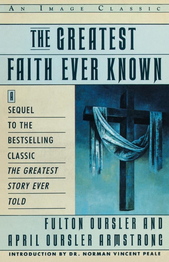 The Greatest Faith Ever Known als Taschenbuch