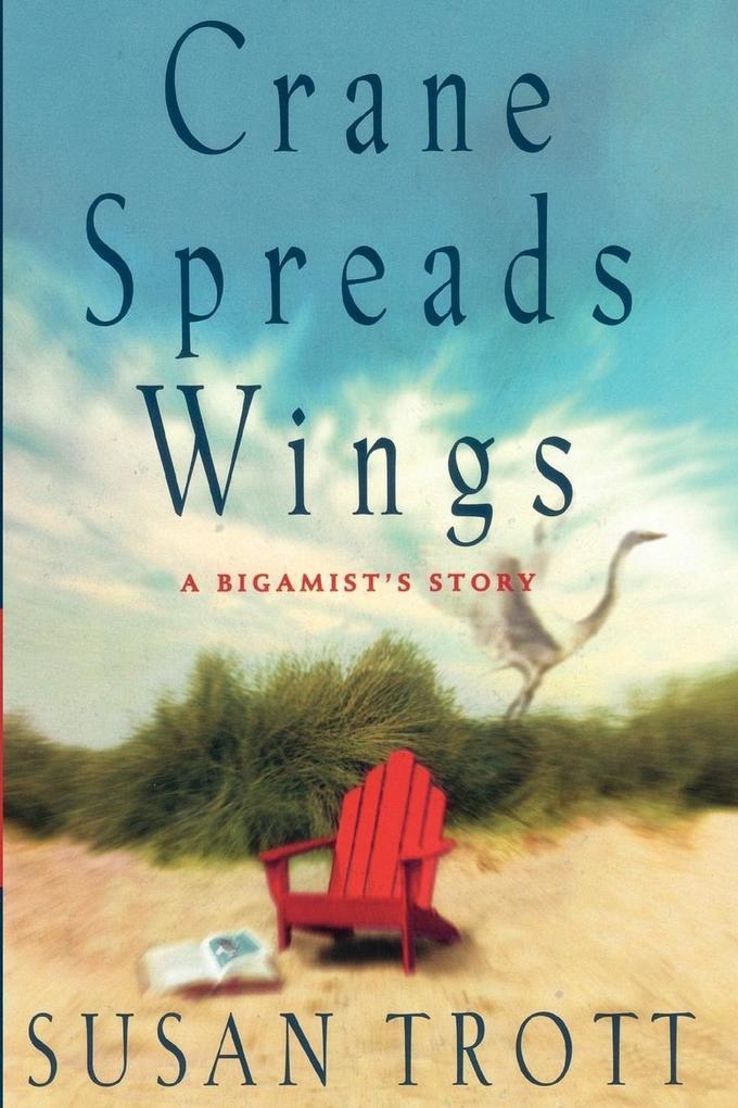 Crane Spreads Wings als Taschenbuch