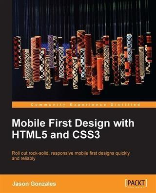 Mobile First Design with HTML5 and CSS3 als eBo...