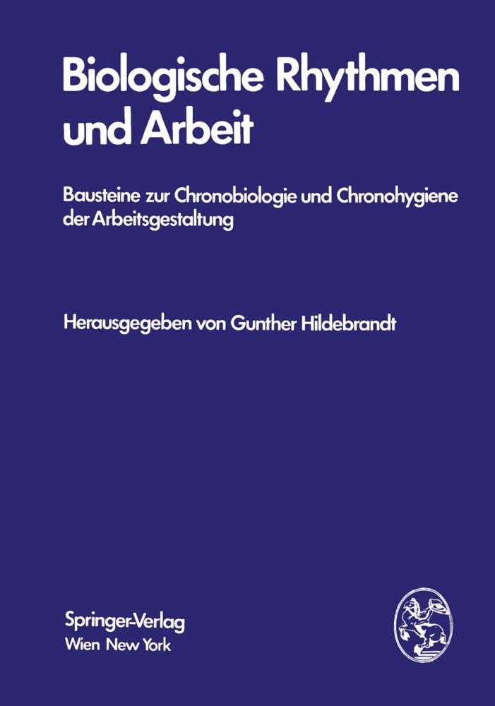 Biologische Rhythmen und Arbeit als Buch von