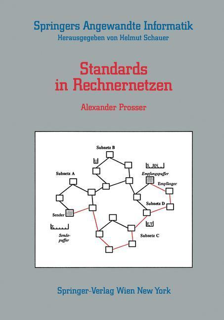 Standards in Rechnernetzen als Buch von Alexand...