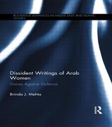 Dissident Writings of Arab Women: Voices Against Violence