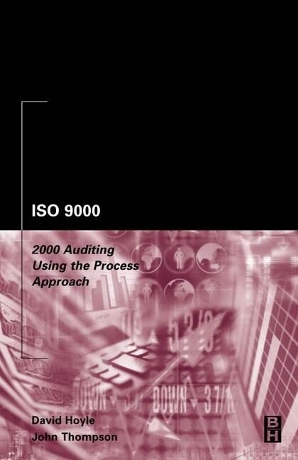 ISO 9000: 2000 Auditing Using the Process Approach als Taschenbuch
