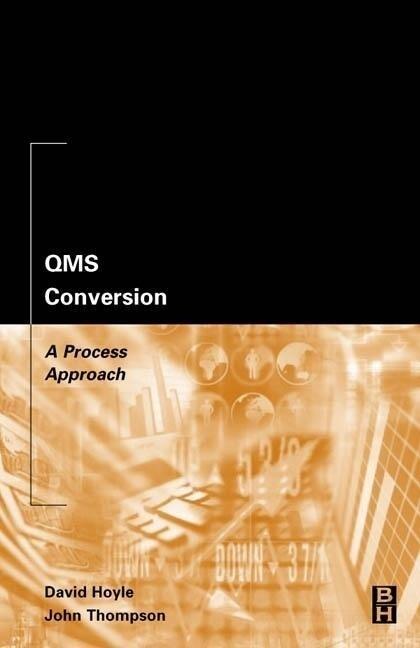Qms Conversion: A Process Approach als Taschenbuch