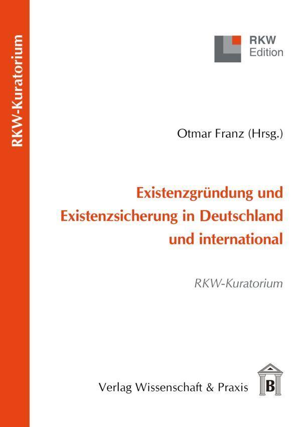 Existenzgründung und Existenzsicherung in Deuts...