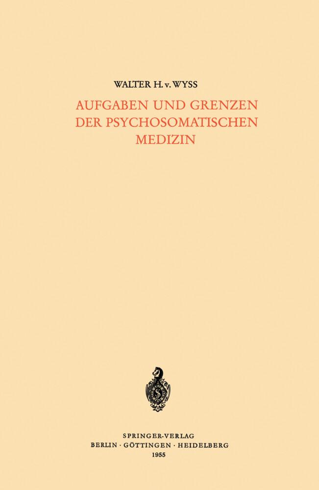 Aufgaben und Grenzen der Psychosomatischen Medi...