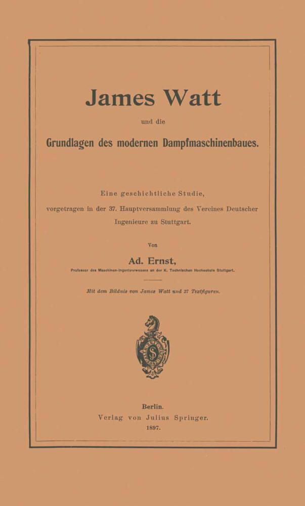 James Watt und die Grundlagen des modernen Damp...