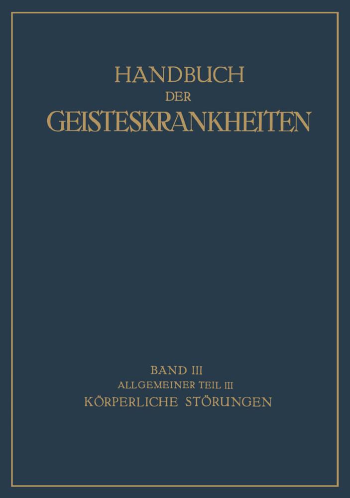 Handbuch der Geisteskrankheiten als Buch von F....