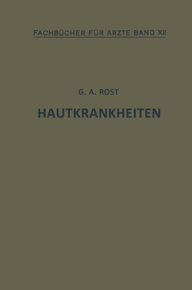 Hautkrankheiten als Buch von Alexander Rost