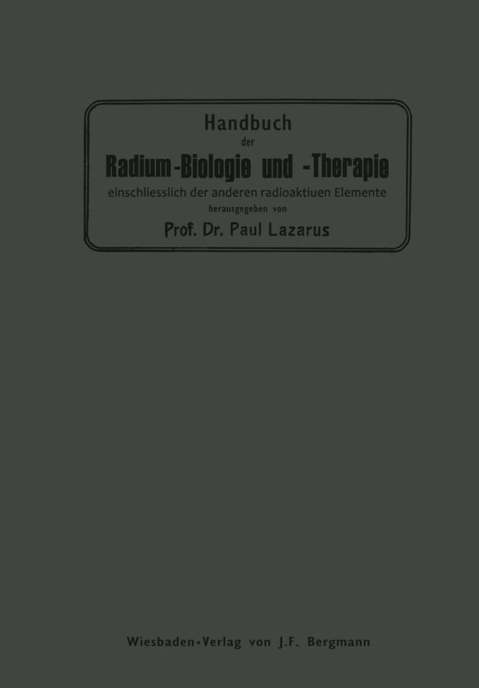 Handbuch der Radium-Biologie und Therapie als B...