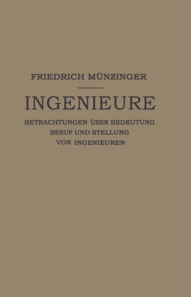 Ingenieure als Buch von Friedirch Münzinger