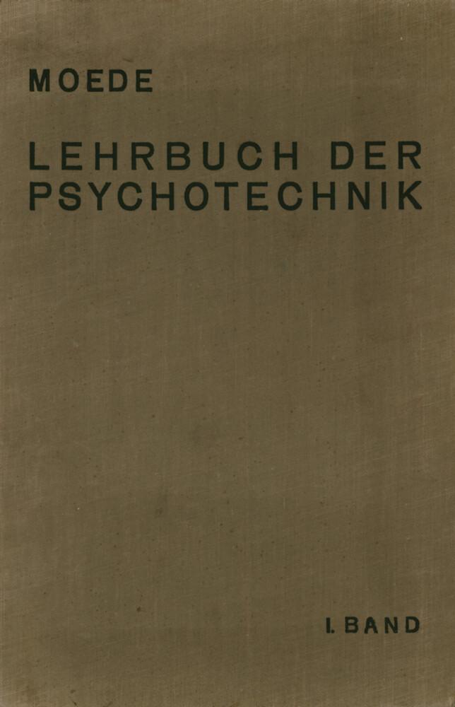 Lehrbuch der Psychotechnik als Buch von Moede M...
