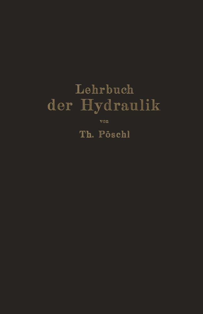 Lehrbuch der Hydraulik für Ingenieure und Physi...