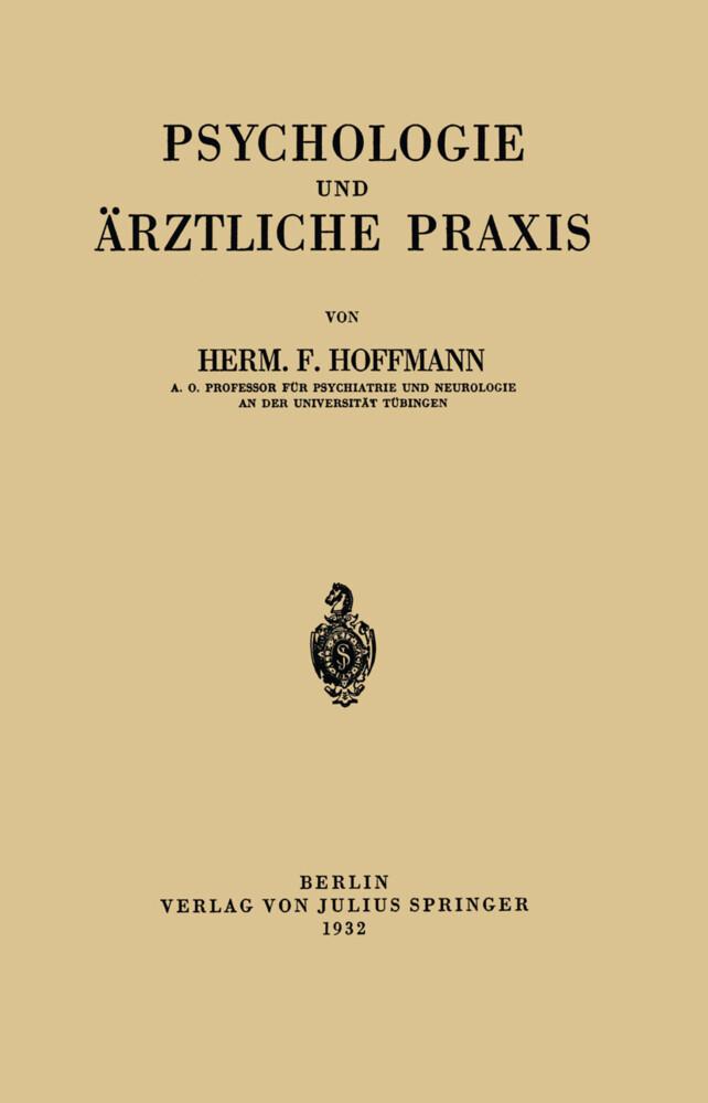 Psychologie und Ärztliche Praxis als Buch von H...
