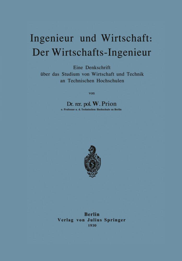 Ingenieur und Wirtschaft: Der Wirtschafts-Ingen...