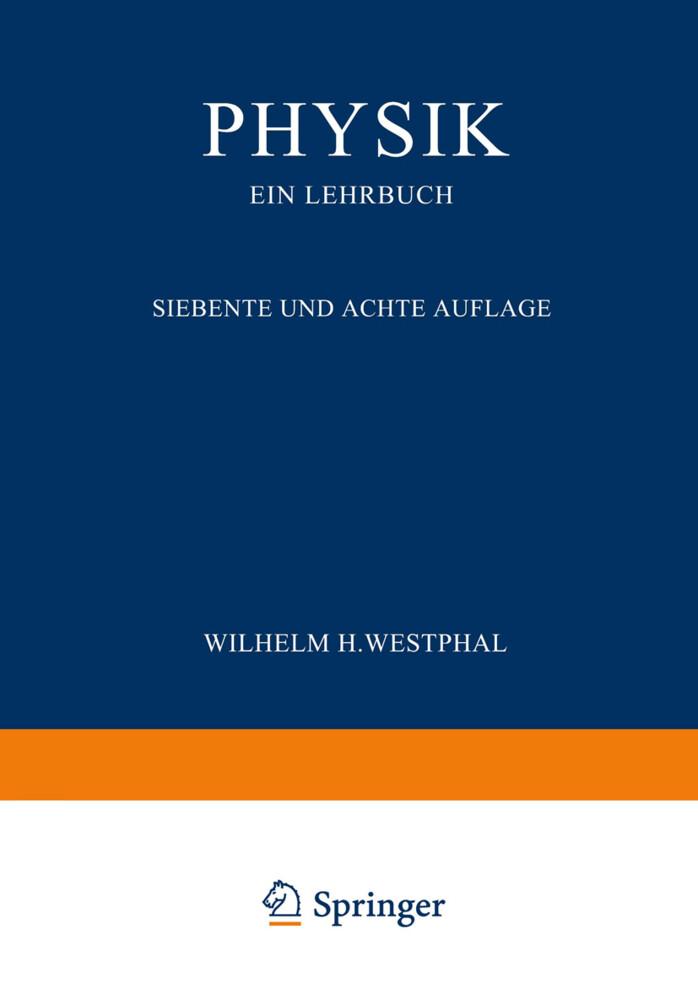 Physik ein Lehrbuch als Buch von Wilhelm H. Wes...