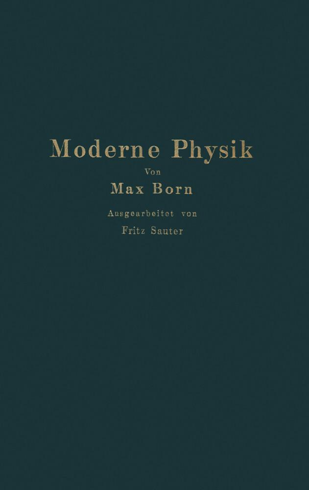 Moderne Physik als Buch von Max Born, Fritz Sauter