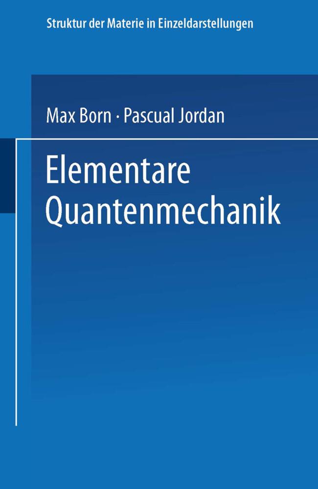 Elementare Quantenmechanik als Buch von Max Bor...