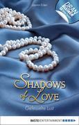 Gefesselte Lust - Shadows of Love