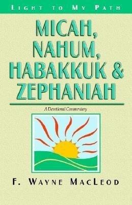 Micah, Nahum, Habakkuk & Zephaniah - A Devotional Commentary als Taschenbuch