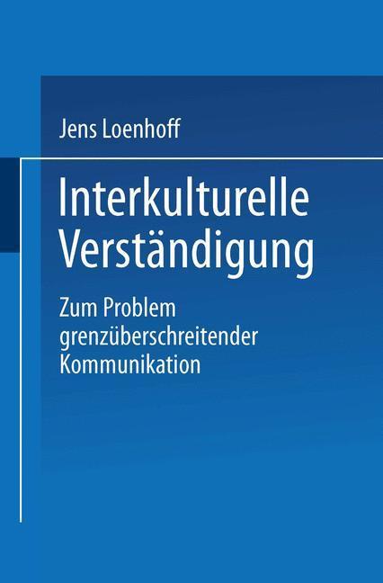 Interkulturelle Verständigung als Buch von Jens...