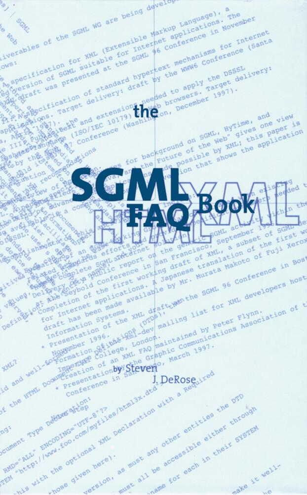 The SGML FAQ Book als Buch von S. J. DeRose