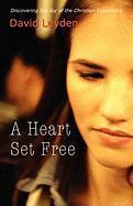 A Heart Set Free als Buch