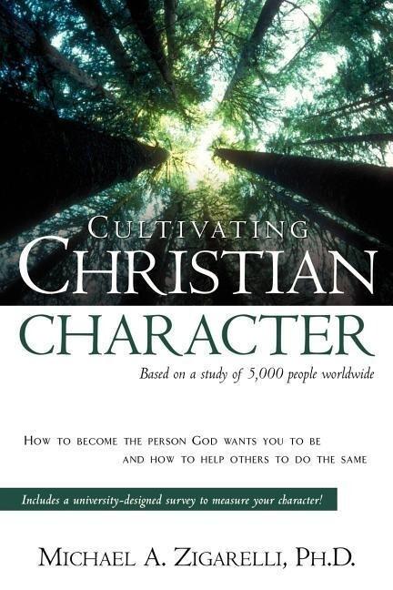 Cultivating Christian Character als Taschenbuch