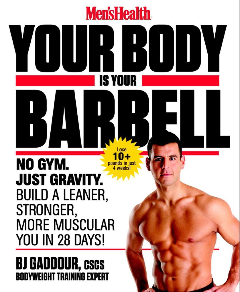 Men's Health Your Body Is Your Barbell als Taschenbuch