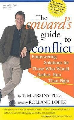 The Coward's Guide to Conflict: Empowering Solutions for Those Who Would Rather Run Than Fight als Hörbuch